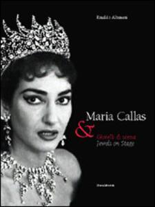 Maria Callas e Swarovski. Gioielli in scena. Catalogo della mostra (Firenze, 30 aprile-1 giugno 2005). Ediz. italiana e inglese