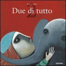 Due di tutto - Arianna Papini - copertina