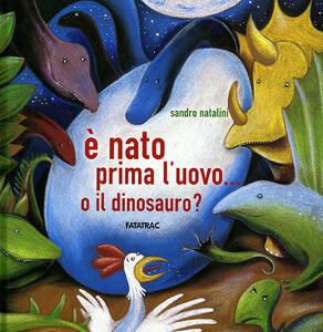 È nato prima l'uovo o... il dinosauro?