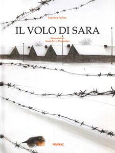 Il volo di Sara. Ediz. illustrata - Lorenza Farina - copertina