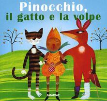 Pinocchio, il gatto e la volpe. Ediz. illustrata.pdf
