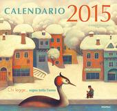 Chi legge... sogna tutto l'anno. Calendario 2015