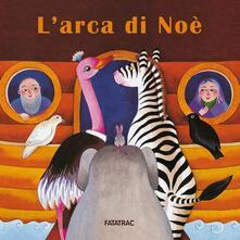 Listadelpopolo.it L' arca di Noè. Ediz. illustrata Image