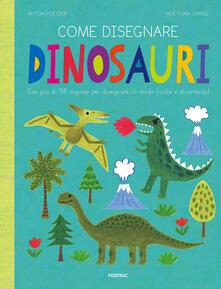 Fondazionesergioperlamusica.it Come disegnare dinosauri. Ediz. a colori Image