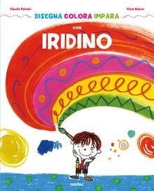 Daddyswing.es Disegna colora impara con Iridino. Ediz. a colori Image
