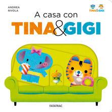 Grandtoureventi.it A casa con Tina & Gigi. Ediz. a colori Image