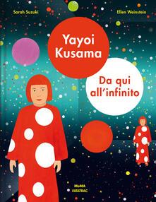 Tegliowinterrun.it Yayoi Kusama. Da qui all'infinito. Ediz. a colori Image