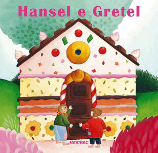 Libro Hansel e Gretel. Nuova ediz. Nicoletta Codignola
