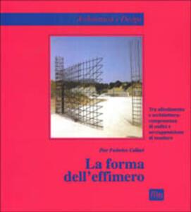La forma dell'effimero. Tra allestimento e architettura: compresenza di codici e sovrapposizione di tessiture