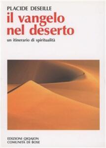 Il Vangelo nel deserto. Un itinerario di spiritualità