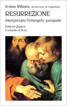 Listadelpopolo.it Resurrezione. Interpretare l'evangelo pasquale Image