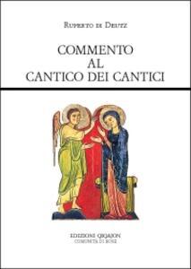 Commento al Cantico dei Cantici. De incarnatione Domini