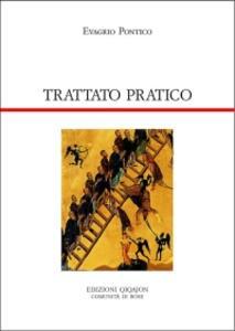 Trattato pratico. Cento capitoli sulla vita spirituale