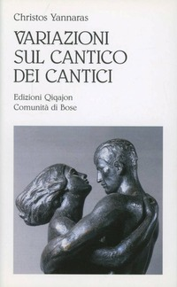 Variazioni sul Cantico dei cantici - Yannaras Christos - wuz.it
