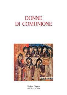 Listadelpopolo.it Donne di comunione. Vite di monache d'Oriente e d'Occidente Image
