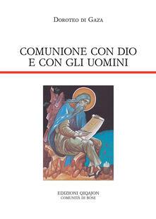 Winniearcher.com Comunione con Dio e con gli uomini. Vita di abba Dositeo. Insegnamenti spirituali, Lettere e Detti Image