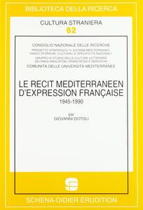 Le récit méditerranéen d'expression française (1945-1990)