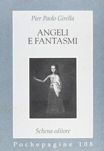 Angeli e fantasmi