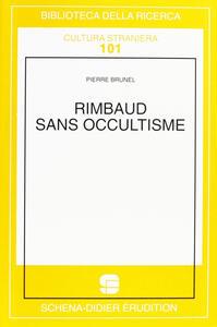 Rimbaud sans occultisme