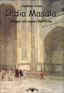 Listadelpopolo.it India masala. Viaggio nei sapori dell'India Image