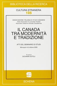 Il Canada tra modernità e tradizione