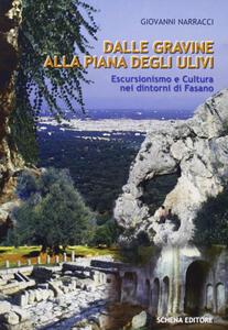 Dalle gravine alla piana degli ulivi. Escursionismo e cultura nei dintorni di Fasano