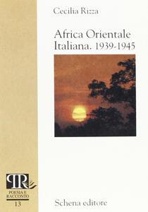 Africa orientale italiana 1939-1945