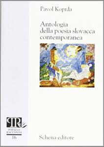 Antologia della poesia slovacca contemporanea