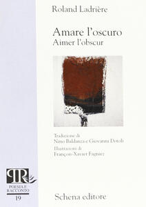 Amare l'oscuro-Aimer l'obscur