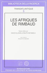 Les afriques de Rimbaud