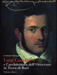 Luigi Castellucci e l'architettura dell'Ottocento in Terra di Bari