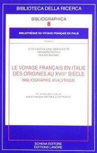 Le voyage français en Italie. Des origines au XVIIIe siècle. Bibliographie analytique