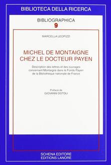 Michel de Montaigne chez le docteur Payen - Marcella Leopizzi - copertina