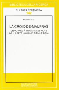 La La Croix-de-Maufras. Un voyage à travers les mots de «La bête humaine» d'Emile Zola - Geat Marina - wuz.it