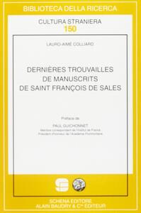 Dernières trouvailles de manuscrits de saint François de Sales
