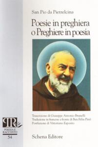 Poesie in preghiera o preghiere in poesia. Ediz. italiana e francese
