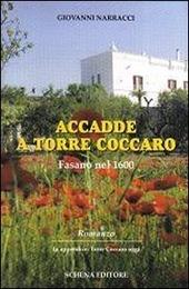 Accade a Torre Caccaro Fasano nel 1600