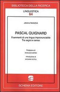 Pascal Quignard. Frammenti di una lingua impronunciabile
