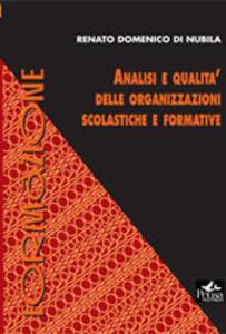 Analisi e qualità delle organizzazioni scolastiche e formative