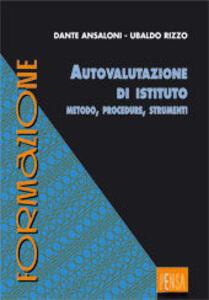 Autovalutazione d'istituto. Metodo, procedure, strumenti