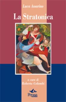 La stratonica - Luca Assarino - copertina