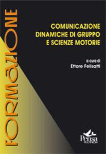 Comunicazione. Dinamiche di gruppo e scienze motorie