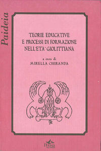 Teorie educative e processi di formazione nell'età giolittiana