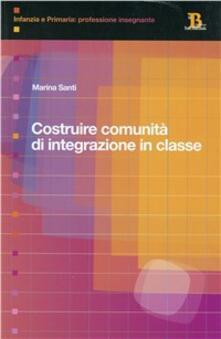 Costruire comunità di integrazione in classe.pdf