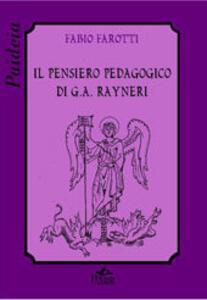 Il pensiero pedagogico di G. A. Rayneri