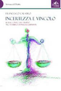Incertezza e vincolo. Il racconto del diritto nel pensiero di Niklas Luhmann