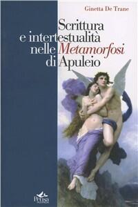 Scrittura e intertestualità nelle metamorfosi di Apuleio