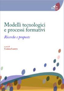 Modelli tecnologici e processi formativi