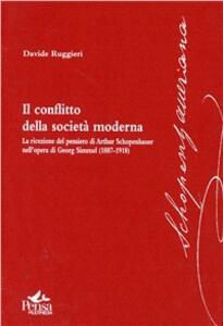 IL conflitto della società moderna. La ricezione del pensiero di Arthur Schopenhauer nell'opera di Georg Simmel