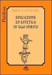Educazione ed estetica in Ugo Spirito